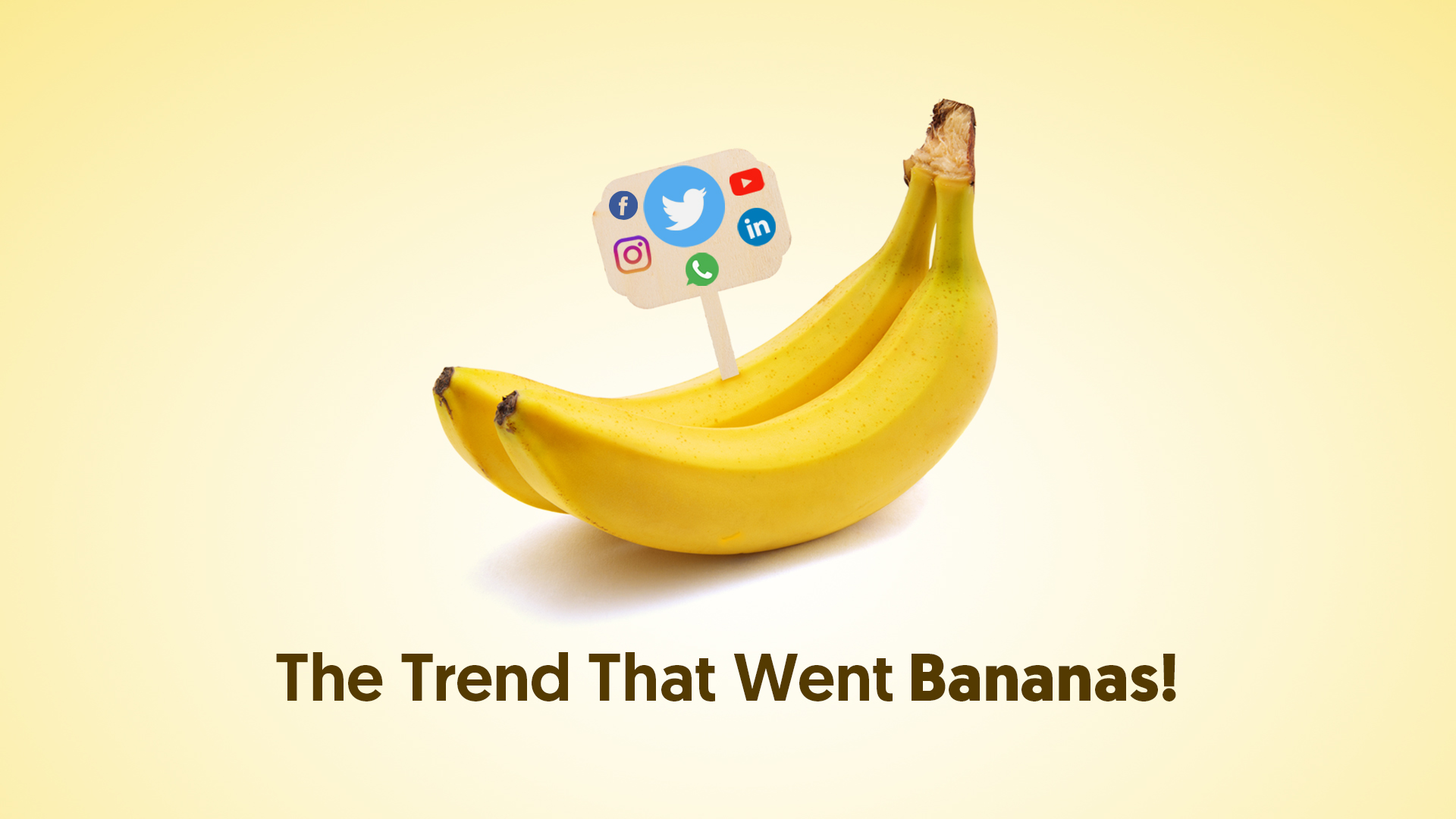 The Trend That Went Bananas - Uppercut Creative Agency